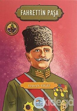 Fahrettin Paşa - Şanlı Komutanlar/İz Bırakanlar Serisi