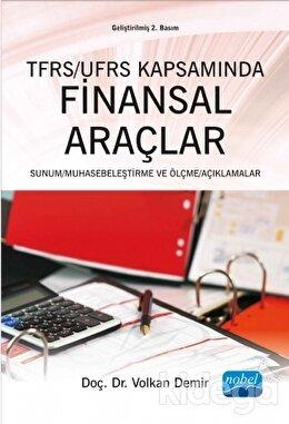 TFRS / UFRS Kapsamında Finansal Araçlar