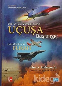 Uçuşa Başlangıç - Uçak ve Uzay Mühendisleri İçin
