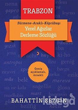 Trabzon Yerel Ağızlar Derleme Sözlüğü