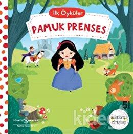Pamuk Prenses - İlk Öyküler
