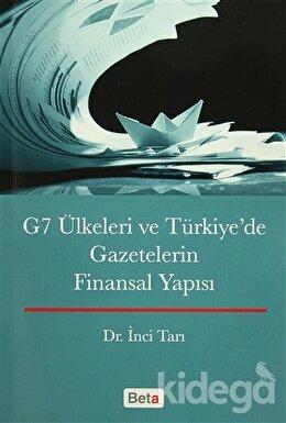 G7 Ülkeleri ve Türkiye'de Gazetecilerin Finansal Yapısı, Dr.İnci Tarı