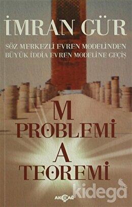M Problemi A Teoremi, İmran Gür