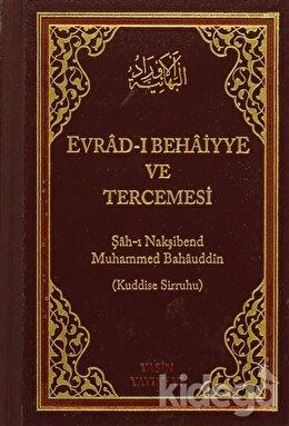 Evrad-ı Behaiyye ve Tercümesi (Çanta Boy)