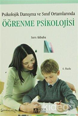 Psikolojik Danışma ve Sınıf Ortamlarında Öğrenme Psikolojisi