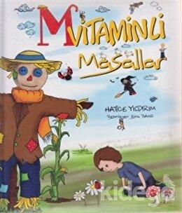 M Vitaminli Masallar, Hatice Yıldırım