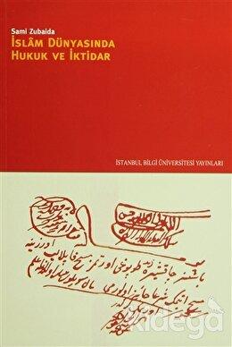 İslam Dünyasında Hukuk ve İktidar, Sami Zubaida