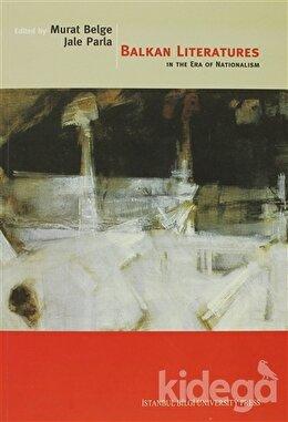 Balkan Literatures in The Era of Nationalism, Kolektif