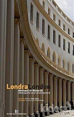 Londra/London Metropol ve Mimarlık/ Metropolis and Architecture, İhsan Bilgin