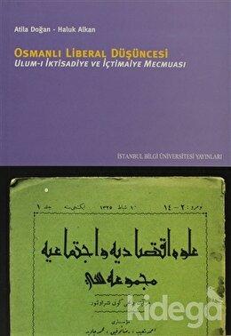 Osmanlı Liberal Düşüncesi Ulum-ı İktisadiye ve İçtimaiye Mecmuası, Atila Doğan