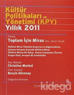 Kültür Politikaları ve Yönetimi (KPY) Yıllık 2011, Derleme