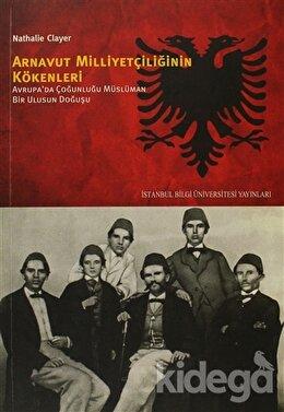 Arnavut Milliyetçiliğinin Kökenleri, Nathalie Clayer