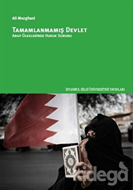 Tamamlanmamış Devlet Arap Ülkelerinde Hukuk Sorunu