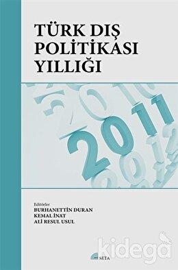 Türk Dış Politikası Yıllığı 2011