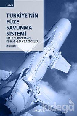 Türkiye'nin Füze Savunma Sistemi
