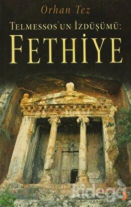 Telmessos'un İzdüşümü: Fethiye