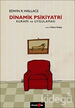 Dinamik Psikiyatri Kuramı ve Uygulaması