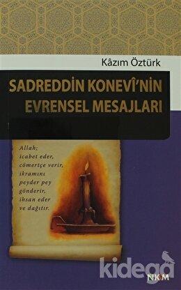 Sadreddin Konevi'nin Evrensel Mesajları