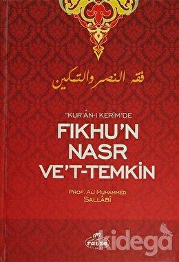 Kur'an-ı Kerim'de Fıkhu'n Nasr Ve't- Temkin