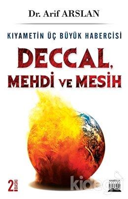 Deccal, Mehdi ve Mesih (Hz. İsa)