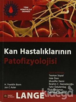 Kan Hastalıklarının Patofizyolojisi