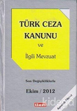 Türk Ceza Kanunu ve İlgili Mevzuat, Kolektif