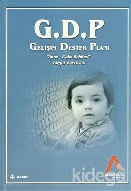 G.D.P Gelişim Destek Planı -