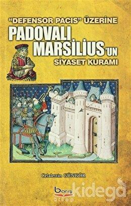 Padovalı Marsilius'un Siyaset Kuramı