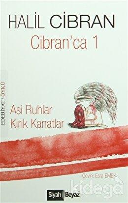 Cibran'ca 1 : Asi Ruhlar / Kırık Kanatlar