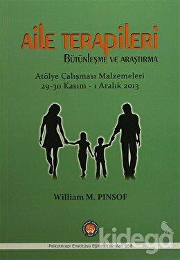 Aile Terapileri Bütünleşme ve Araştırma