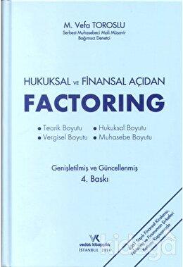 Hukuksal ve Finansal Açıdan Factoring