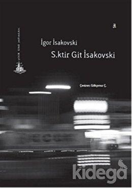 S.ktir Git İsakovski, İgor İsakovski