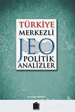Türkiye Merkezli Jeopolitik Analizler