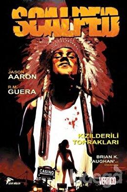Scalped Cilt - 1 : Kızılderili Toprakları