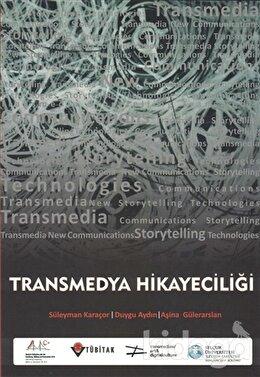 Transmedya Hikayeciliği