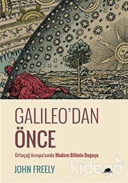 Galileo'dan Önce, John Freely