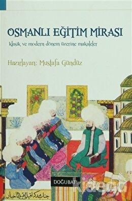 Osmanlı Eğitim Mirası