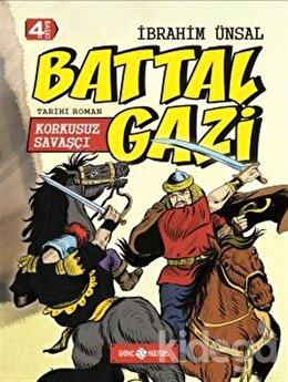 Korkusuz Savaşçı: Battal Gazi