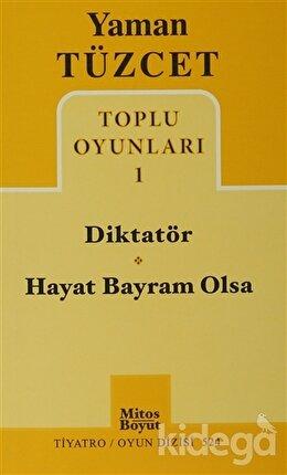 Toplu Oyunları 1 - Diktatör - Hayat Bayram Olsa