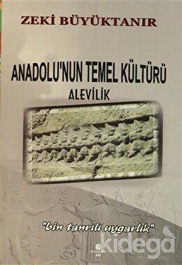 Anadolu'nun Temel Kültürü Alevilik
