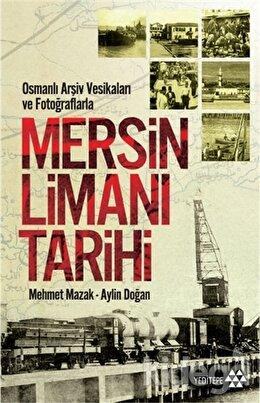 Mersin Limanı Tarihi