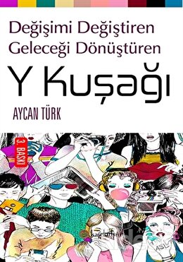 Y Kuşağı, Aycan Türk