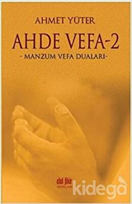 Ahde Vefa 2 - Manzum Vefa Duaları