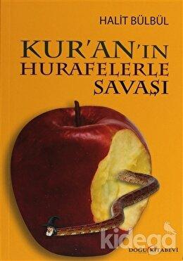 Kur'an'ın Hurafelerle Savaşı, Halit Bülbül