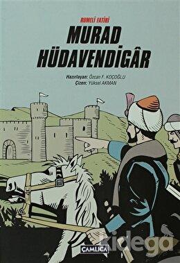 Rumeli Fatihi Murad Hüdavendigar