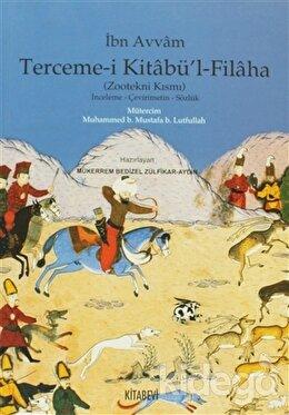 Terceme-i Kitabü'l - Filaha (Zootekni Kısmı)