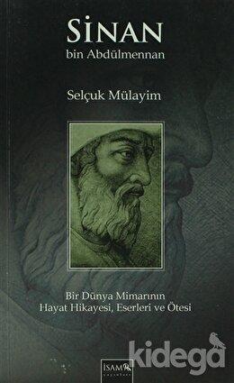 Sinan bin Abdülmennan, Selçuk Mülayim