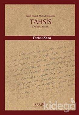 İslam Hukuk Metodolojisinde Tahsis, Ferhat Koca