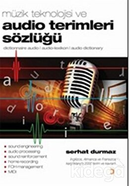 Müzik Teknolojisi ve Audio Terimleri Sözlüğü