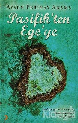 Pasifik'ten Ege'ye